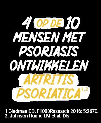 4 op de 10 mensen met psoriasis ontwikkelen artritis psoriatica